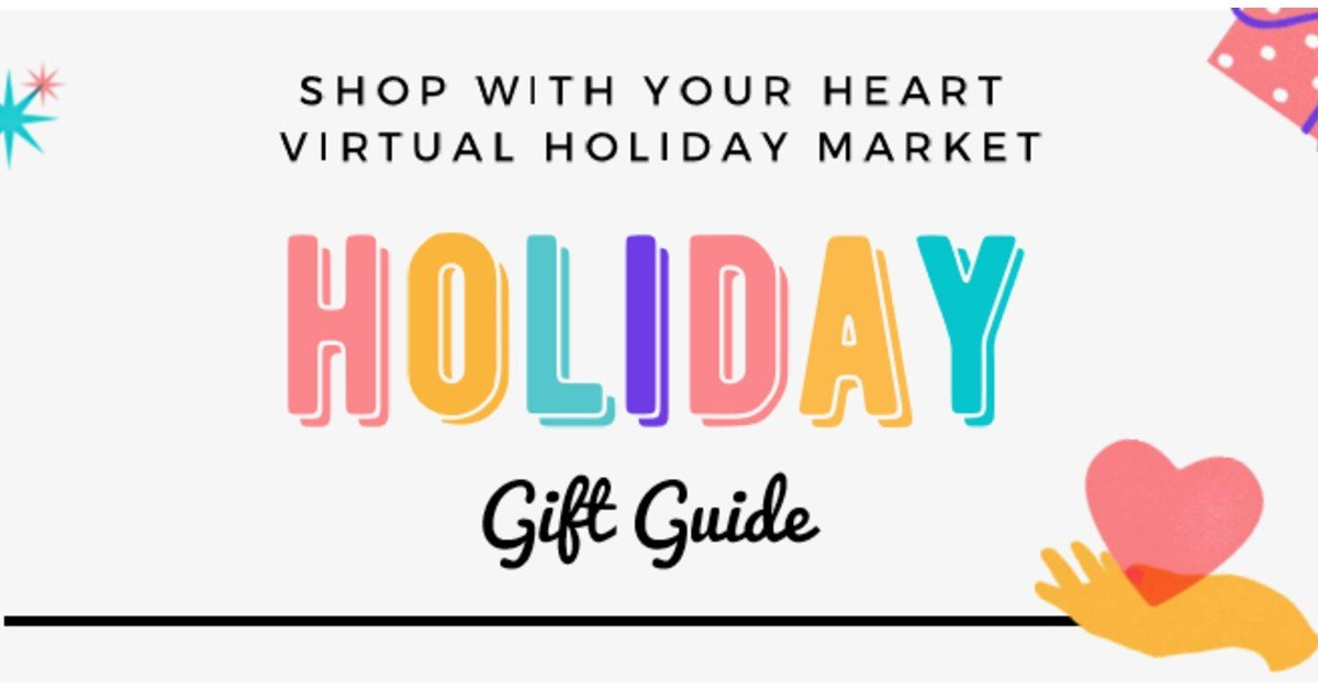 Shop With Your Heart – Virtual Holiday Market