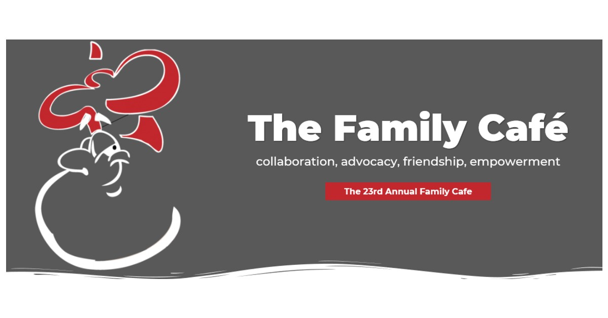 Register for 23rd Annual Family Cafe June 11th – 13th – Hyatt, Orlando